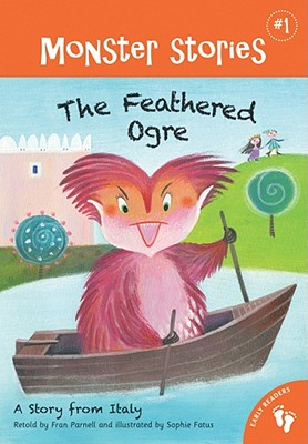 Feathered Ogre a Story from Italy - Parnell, Fran