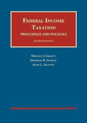 Federal Income Taxation, Principles and Policies - Graetz, Michael, and Schenk, Deborah H., and Alstott, Anne