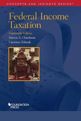 Federal Income Taxation - Chirelstein, Marvin A., and Zelenak, Lawrence