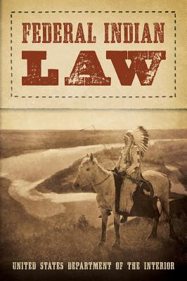 Federal Indian Law - United States
