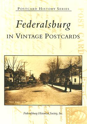 Federalsburg: In Vintage Postcards - Federals Burg Historical Society