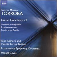 Federico Moreno Torroba: Guitar Concertos, Vol. 2 - Pepe Romero (guitar); Vicente Coves (guitar); Extremadura Symphony Orchestra; Manuel Coves (conductor)