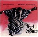 Feel the Spirit [I Am]