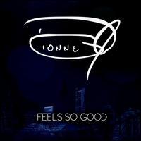 Feels So Good - Dionne Warwick