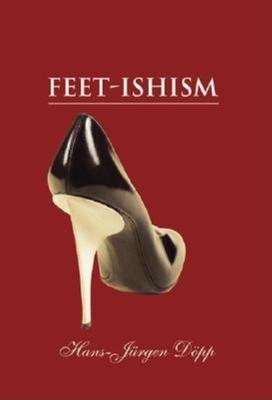 Feet-Ishism - Dopp, Hans-Jurgen