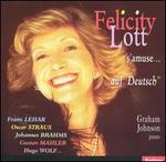 """Felicity Lott s'amuse... """"auf Deutsch"""""""