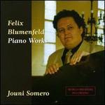 Felix Blumenfeld: Piano Works