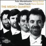 Felix Mendelssohn: String Octet; César Franck: Piano Quintet