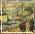Felix Weingartner: Symphony No. 3; Lustige Ouvertüre