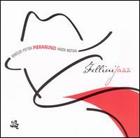 Fellini Jazz - Enrico Pieranunzi