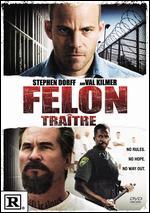 Felon - Ric Roman Waugh