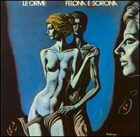 Felona e Sorona - Le Orme