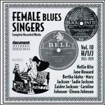 Female Blues Singers, Vol. 10: H/I/J (1923-1929)