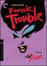 Female Trouble - John Waters