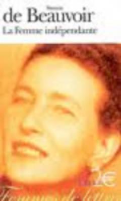 Femme Independante - Beauvoir, Simone