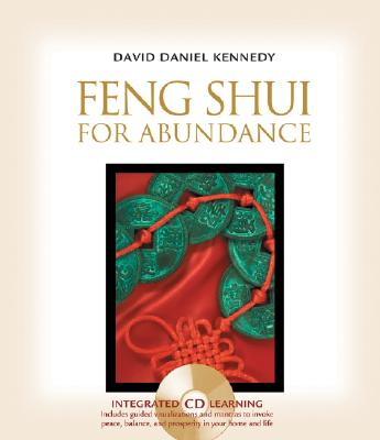 Feng Shui for Abundance - Kennedy, David Daniel