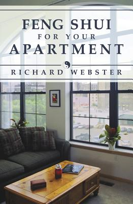 Feng Shui for Your Apartment - Webster, Richard