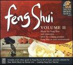 Feng Shui, Vol. 2: The Mind Body and Soul Series