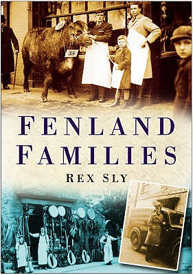 Fenland Families - Sly, Rex