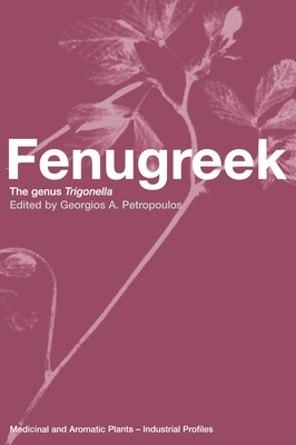 Fenugreek: The Genius Trigonella - Wang, Youru M
