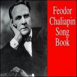 Feodor Chaliapin Song Book