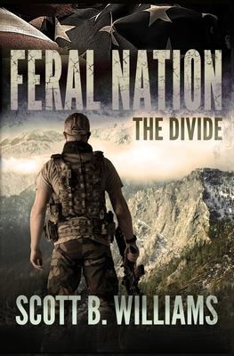 Feral Nation - The Divide - Williams, Scott B