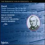 Ferdinand David: Violin Concertos Nos. 4 & 5; Andante and Scherzo capriccioso