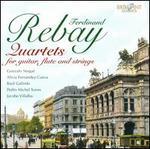 Ferdinand Rebay: Quartets for guitar, flute & strings