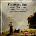 Ferdinand Ries: Notturni; Gran Partita