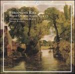 Ferdinand Ries: Piano Quartets Opp. 13 & 17