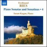 Ferdinand Ries: Piano Sonatas and Sonatinas, Vol. 4