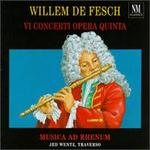 Fesch: Vi Concerti Opera Quinta