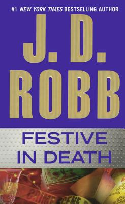 Festive in Death - Robb, J D
