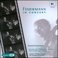 Feuermann in Concert - Arpad Sandor (piano); Emanuel Feuermann (cello); Franz Rupp (piano); Steven Isserlis (cello); New York Philharmonic;...