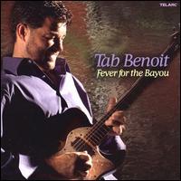 Fever for the Bayou - Tab Benoit