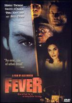Fever - Alex Winter