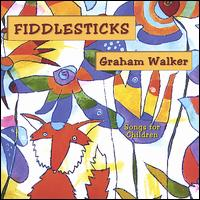 Fiddlesticks - Graham Walker