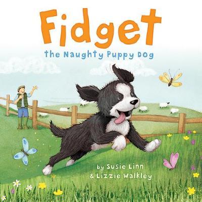 Fidget: The Naughty Puppy Dog - Linn, Susie