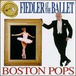 Fiedler at the Ballet