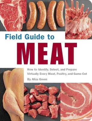 Field Guide to Meat - Green, Aliza
