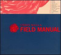 Field Manual - Chris Walla