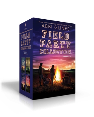 Field Party Collection Books 1-4: Until Friday Night; Under the Lights; After the Game; Losing the Field - Glines, Abbi