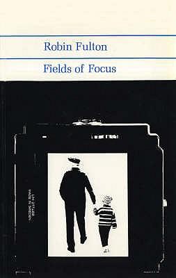 Fields of Focus - Fulton, Robin