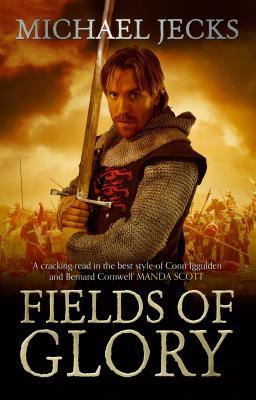 Fields of Glory - Jecks, Michael
