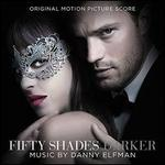 Fifty Shades Darker [Original Motion Picture Score]
