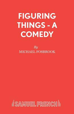 Figuring Things - Fosbrook, Michael