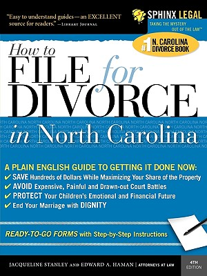 File for Divorce in North Carolina - Stanley, Jacqueline D, and Haman, Edward A, Atty.