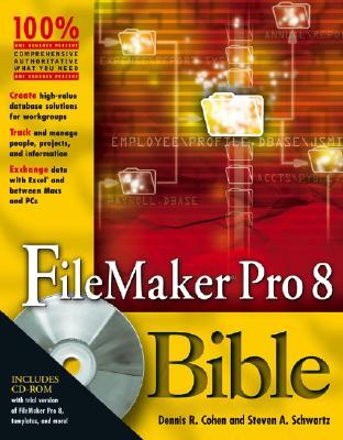 FileMaker Pro 8 Bible - Cohen, Dennis R