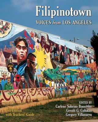 Filipinotown: Voices from Los Angeles - Bonnivier, MS Carlene Sobrino, and Gubatan, MR Gerald G, and Villanueva, MR Gregory
