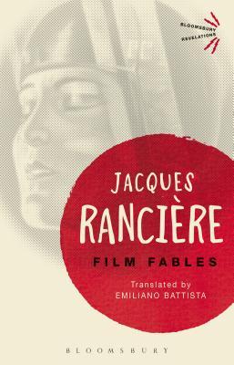 Film Fables - Ranciere, Jacques